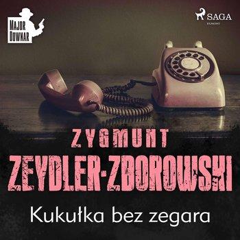 Kukułka bez zegara-Zeydler-Zborowski Zygmunt