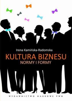 Kultura biznesu. Normy i formy                      (ebook)