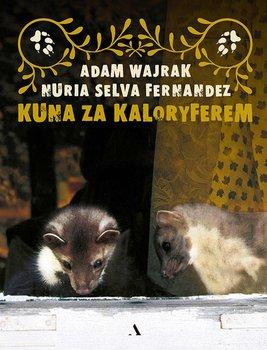 Kuna za kaloryferem-Wajrak Adam, Fernandez Nuria Selva