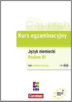 Kurs Egzaminacyjny. Język Niemiecki Poziom B1. Test Zertifikat Deutsch-Maenner Dieter