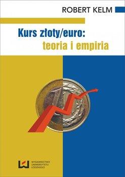 Kurs złoty/euro: teoria i empiria                      (ebook)