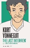 Kurt Vonnegut: The Last Interview-Vonnegut Kurt