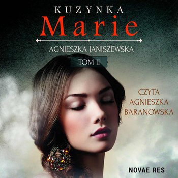 Kuzynka Marie. Tom 2-Janiszewska Agnieszka
