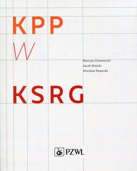 Kwalifikowana pierwsza pomoc w KSRG-Chomoncik Mariusz, Nitecki Jacek, Poparda Wiesław
