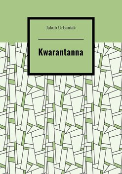 Kwarantanna-Urbaniak Jakub