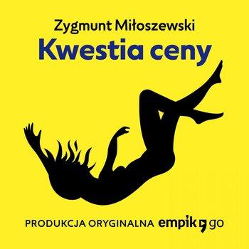 Kwestia ceny-Miłoszewski Zygmunt