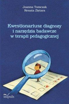 Kwestionariusz diagnozy i narzędzia badawcze w terapii pedagogicznej-Tomczak Joanna