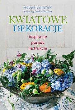 Kwiatowe dekoracje. Inspiracje, porady, instrukcje                      (ebook)