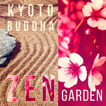 Kyoto Buddha Zen Garden: Traditional Japanese Flute Music, Peaceful  Meditation, Feng Shui, Mystic Experience, Cherry Blossom, Oriental Yoga  Space