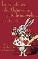 La aventuras de Alisia en la pais de mervelias-Carroll Lewis