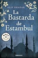 La bastarda de Estambul-Shafak Elif