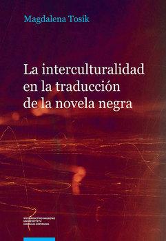 La interculturalidad en la traducción de la novela negra.-Tosik Magdalena