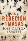 La rebelion de las masas-Gasset Jose Ortega Y.