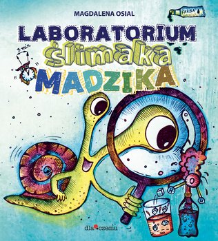 Laboratorium Ślimaka Madzika-Osial Magdalena