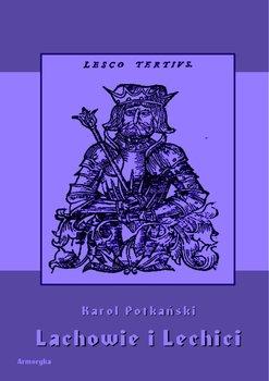 Lachowie i Lechici-Potkański Karol