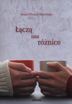 Łączą nas różnice-Piliszek-Słowińska Beata