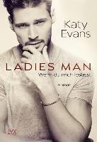 Ladies Man - Wenn du mich loslässt-Evans Katy