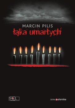 Łąka umarłych-Pilis Marcin