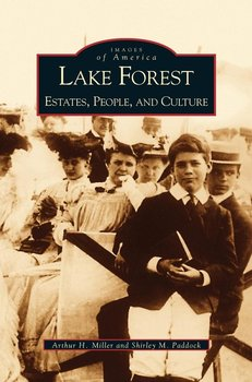 Lake Forest - Miller Arthur H.