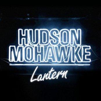 Lantern-Hudson Mohawke