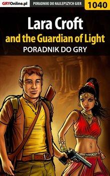 Lara Croft and the Guardian of Light - poradnik do gry-Kendryna Łukasz Crash