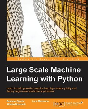 Large Scale Machine Learning with Python-Sjardin Bastiaan
