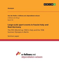 Large-scale sport events in  Fascist Italy and Nazi-Germany-Anonym