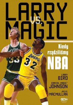 Larry vs. Magic. Kiedy rządziliśmy NBA                      (ebook)