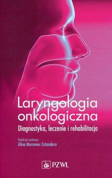 Laryngologia onkologiczna-Opracowanie zbiorowe