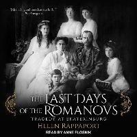 LAST DAYS OF THE ROMANOVS    M-Rappaport Helen