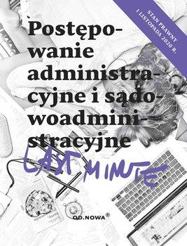 Last Minute. Postępowanie administracyjne-Bronny Piotr