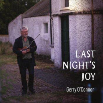 Last Night's Joy-O'Connor Gerry