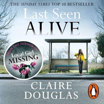 Last Seen Alive-Douglas Claire