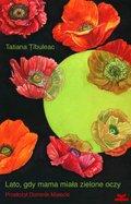 Lato, gdy mama miała zielone oczy-Tîbuleac Tatiana