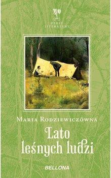 Lato leśnych ludzi-Rodziewiczówna Maria