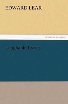 Laughable Lyrics-Lear Edward