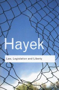 Law, Legislation and Liberty-Hayek August Friedrich