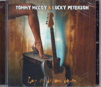 Lay Me Demons Down - McCoy Tommy, Peterson Lucky