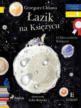 Łazik na księżycu. O Mieczysławie Bekkerze. Czytam sobie. Poziom 1-Chlasta Grzegorz