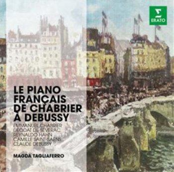 Le Piano Francais de Chabrier a Debussy-Tagliaferro Magda