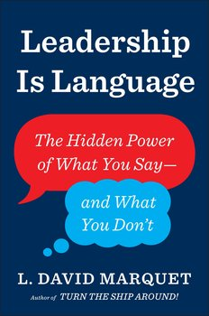 Leadership Is Language-Marquet David L.