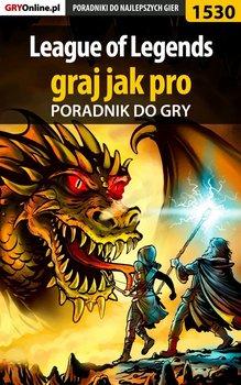 League of Legends - graj jak pro - poradnik do gry-Dardziński Rafał Rufus