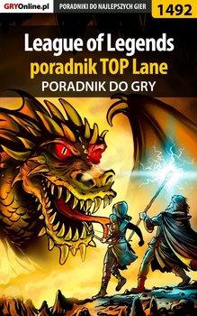 League of Legends - poradnik TOP Lane-Hłasko Michał Hłasi