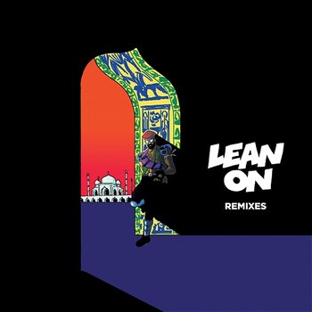 Lean On (feat. MØ & DJ Snake)-Major Lazer