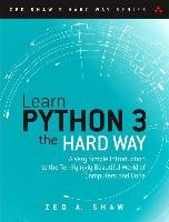 Learn Python 3 the Hard Way - Shaw Zed A.