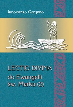 Lectio Divina do Ewangelii Św. Marka. Tom 2-Gargano Innocenzo