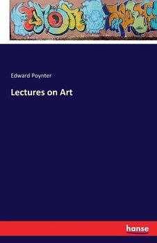 Lectures on Art-Poynter Edward