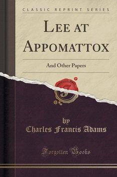 Lee at Appomattox-Adams Charles Francis