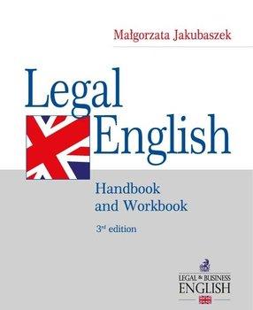 Legal English. Handbook and Workbook-Jakubaszek Małgorzata