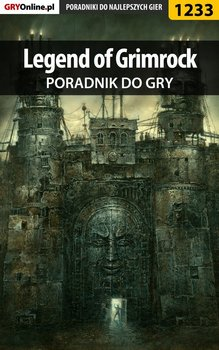 Legend of Grimrock - poradnik do gry-Kulka Piotr MaxiM